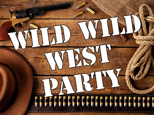 Wild Wild West Party </br> inklusive Buffet